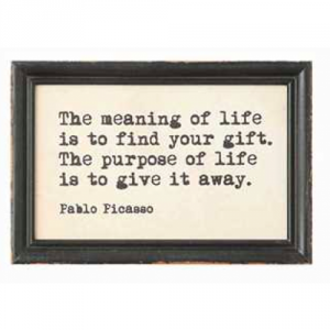 meaning-of-life-find-your-gift-framed-saying